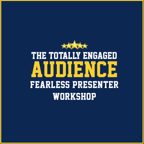 Totally Engaged Audience - Fearless Presenter Workshop, Marc Schwartz